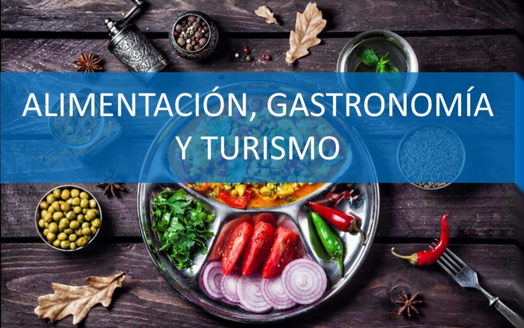 Alimentación, gastronomía y turismo